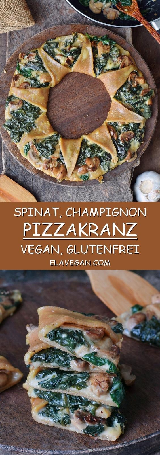 Pizzakranz (Pizza Corona) mit Spinat Pilzen und veganer Käsesoße