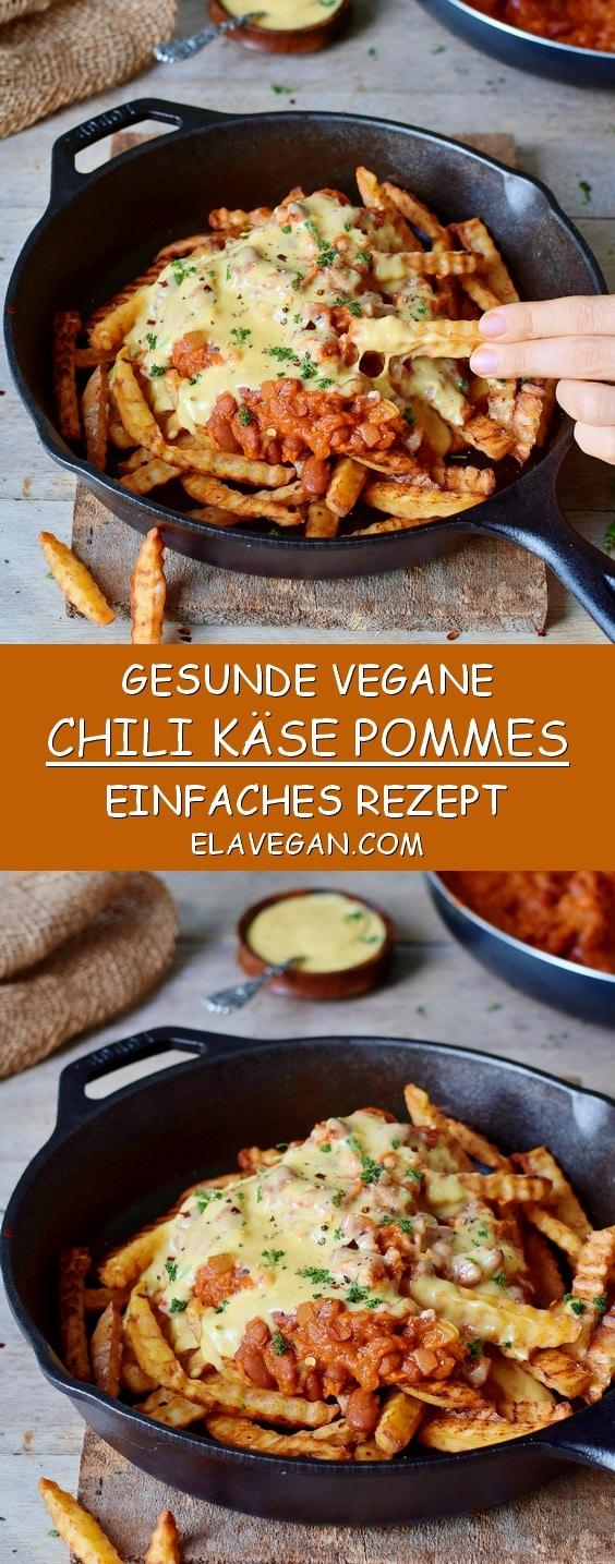 fettarme vegane chili käse pommes einfaches gesundes rezept pinterest