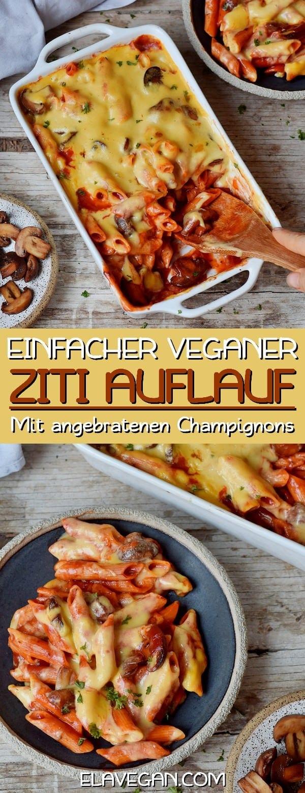 Einfacher veganer Ziti Auflauf mit Champignons und selbstgemachter Käsesoße