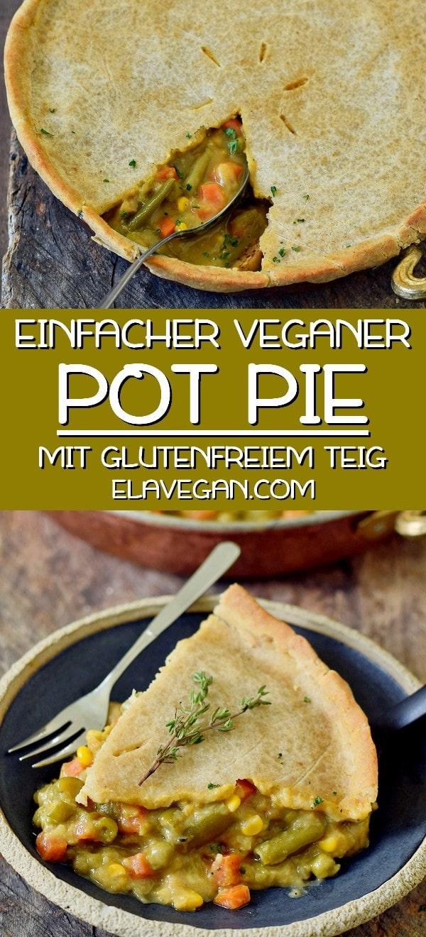 einfacher veganer pot pie (gemüsekuchen) mit glutenfreiem teig