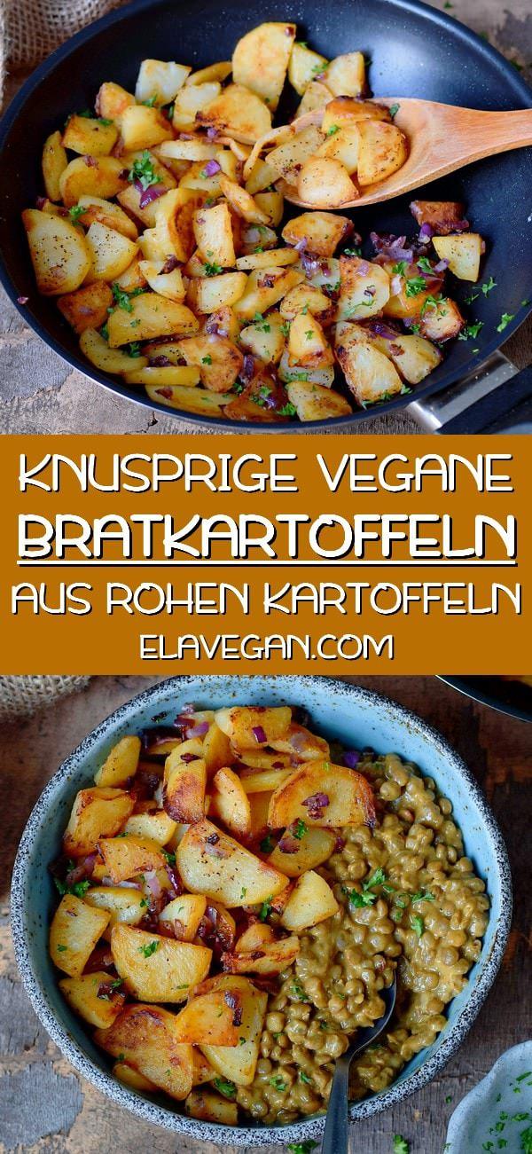 pinterest collage über knusprige vegane bratkartoffeln aus rohen kartoffeln