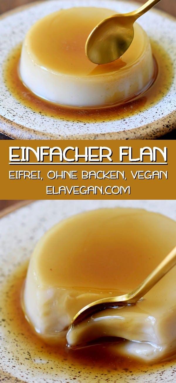 pinterest collage einfacher flan ohne ei vegan