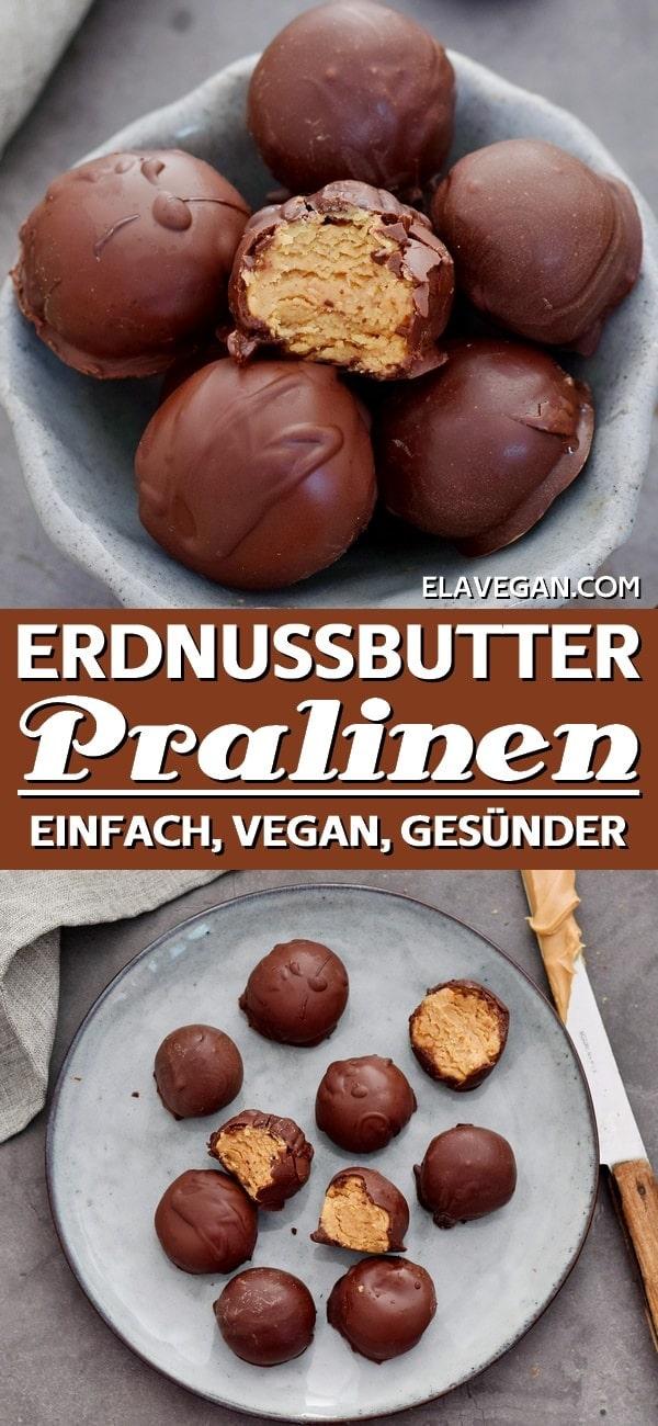 Pinterest Collage vegane Erdnussbutter Pralinen