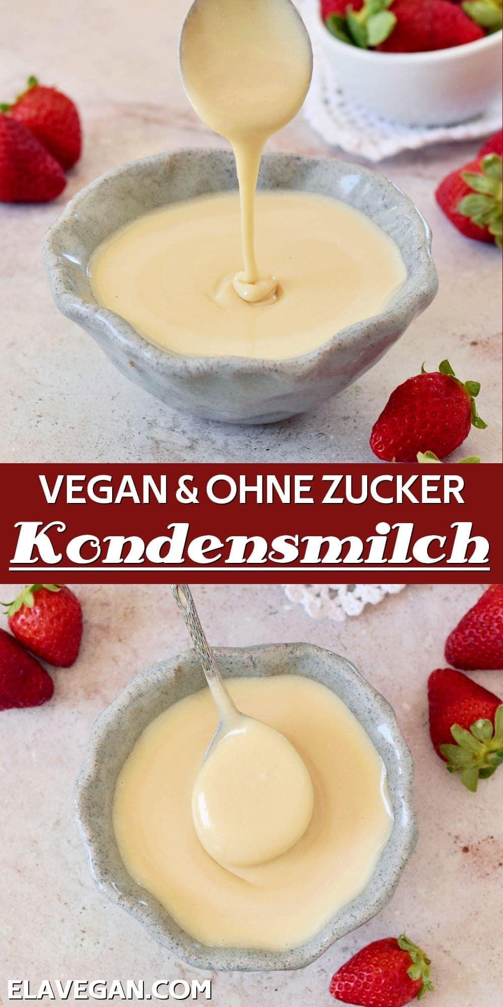 Pinterest Collage Vegan ohne Zucker Kondensmilch