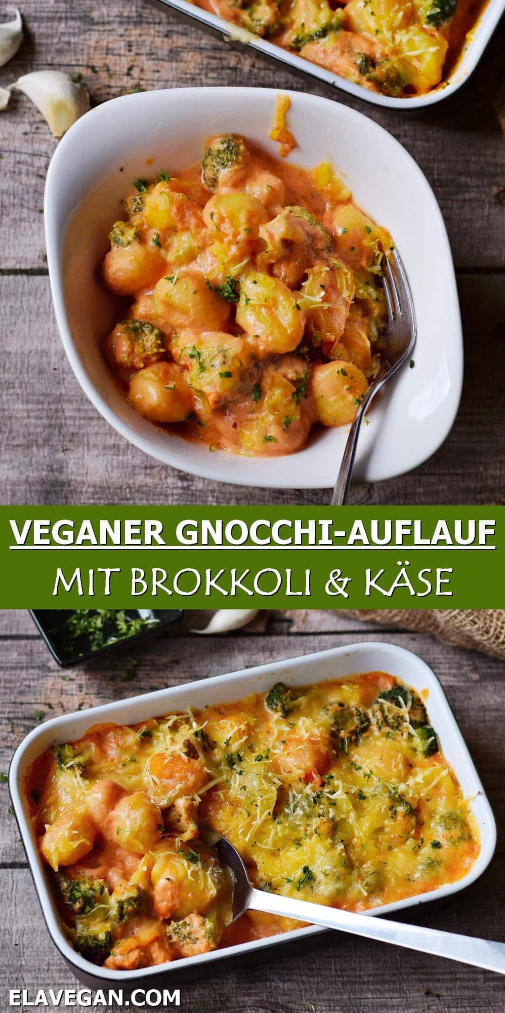 Pinterest collage veganer Gnocchi Auflauf mit Brokkoli und Käse