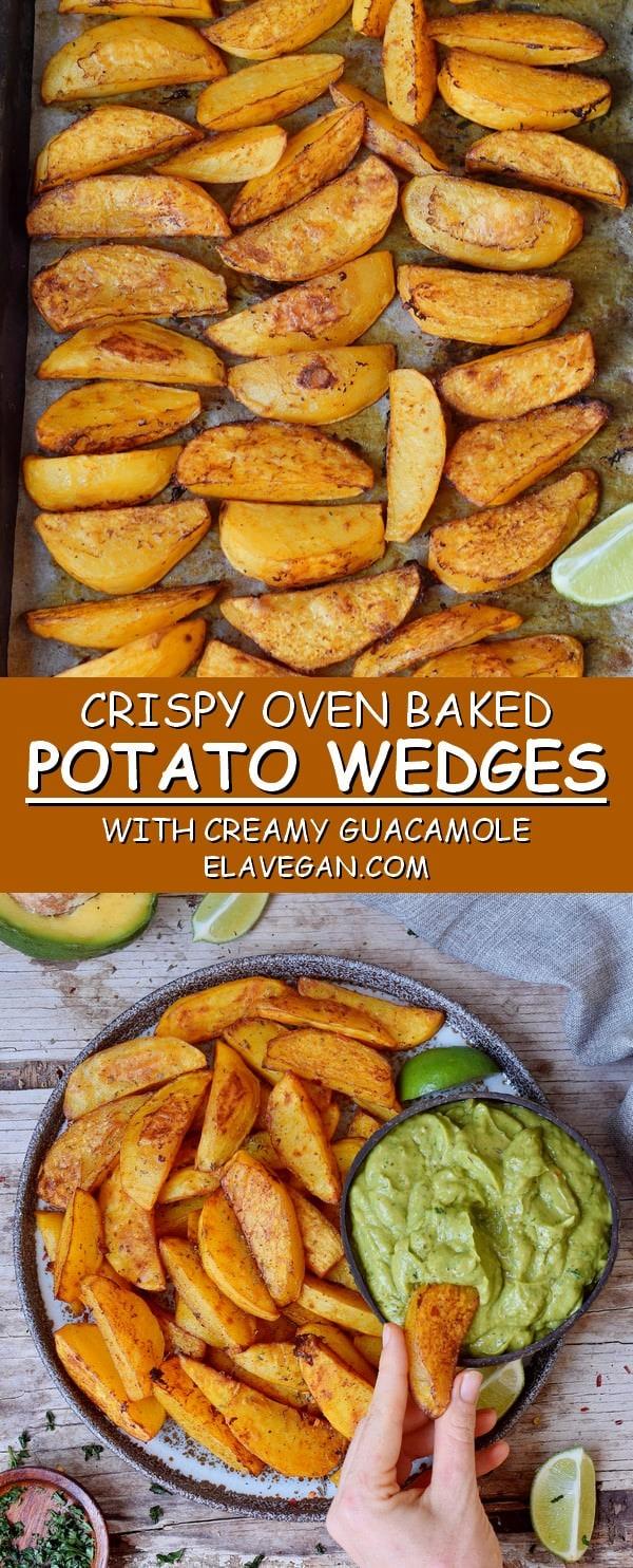 Crispy oven baked potato wedges with creamy guacamole elavegan