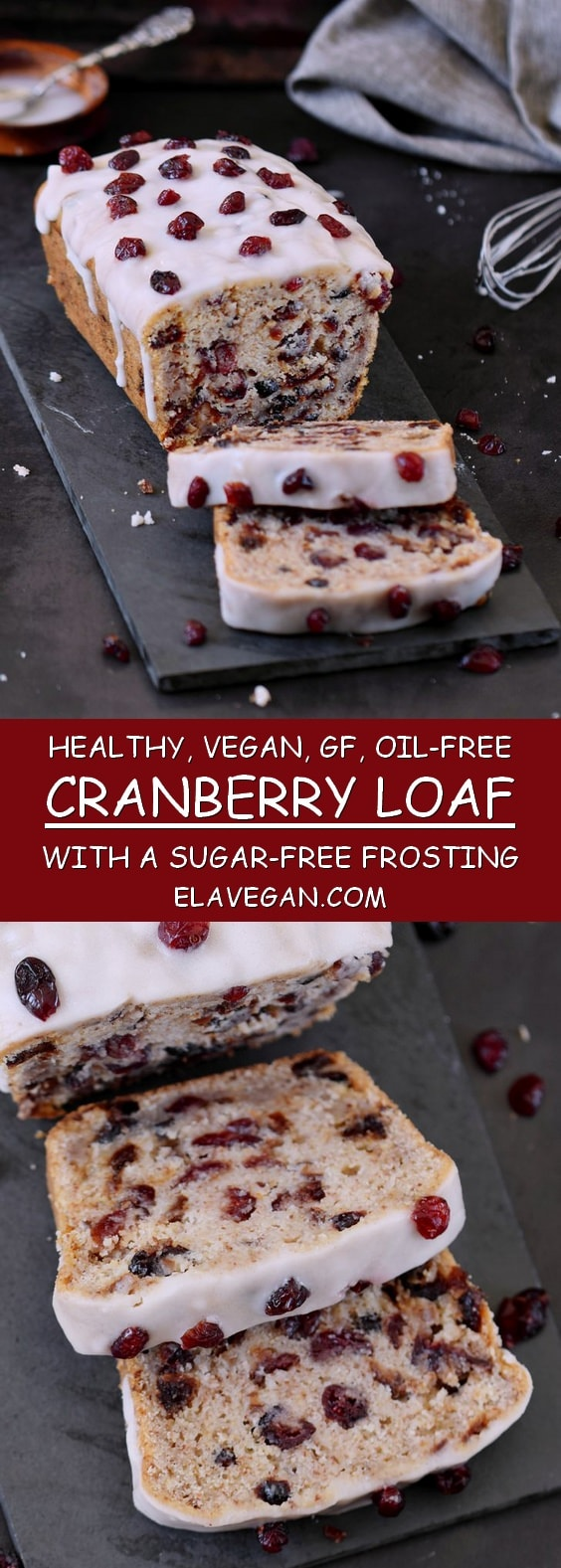 Healthy Vegan Gluten-free Oil-Free Cranberry Loaf with a healthy Sugar-Free Frosting elavegan