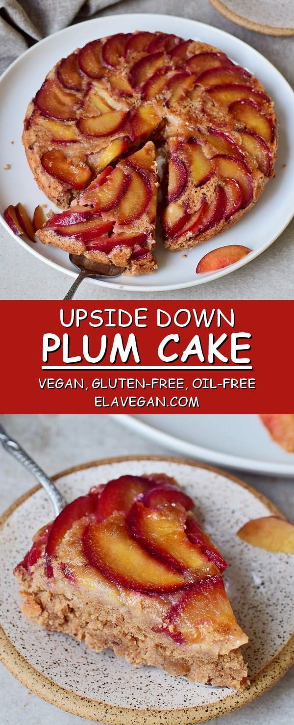 upside down plum cake vegan gluten-free oil-free recipe pinterest