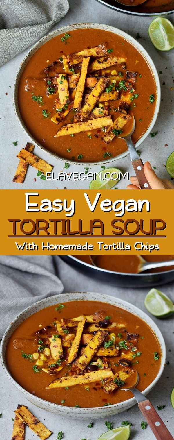 vegan tortilla soup with homemade tortilla chips healthy recipe