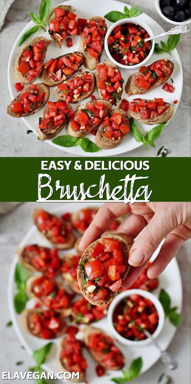 Pinterest collage easy & delicious Bruschetta