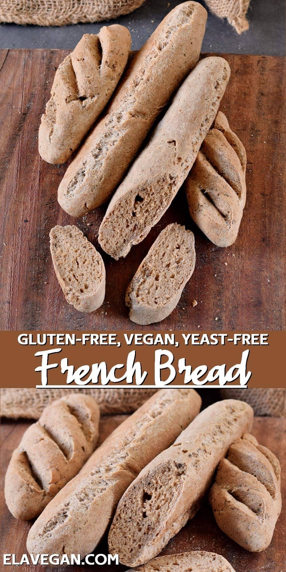 Pinterest collage gluten-free vegan yeast-free French bread
