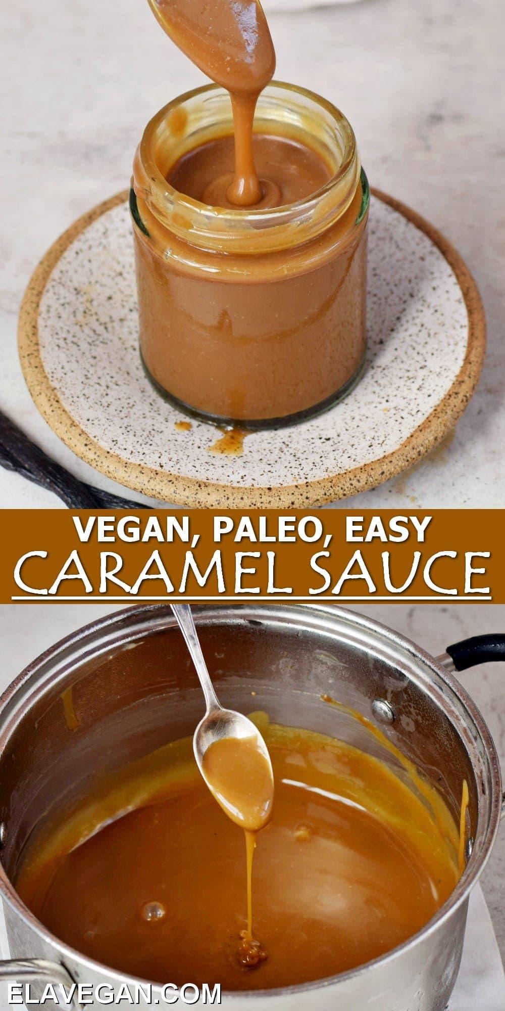 Pinterest Collage Vegan Paleo Easy Caramel Sauce