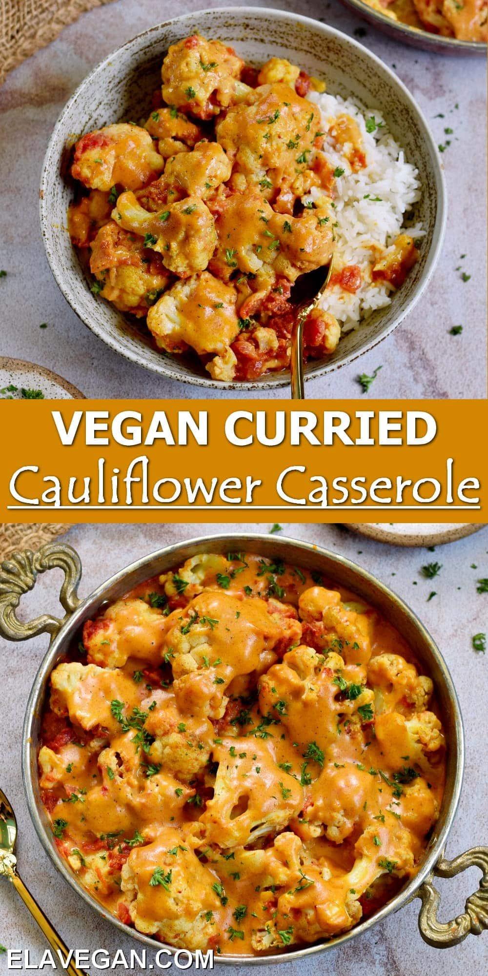 Pinterest Collage vegan curried cauliflower casserole
