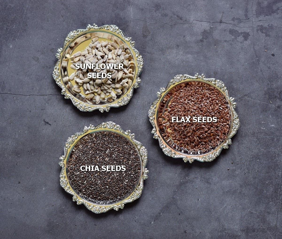 sunflower seeds, flax seeds, chia seeds