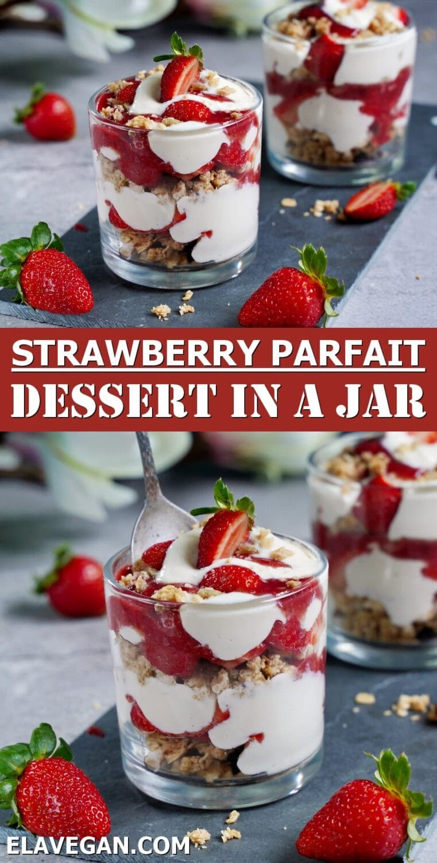 Pinterest Collage strawberry parfait dessert in a jar