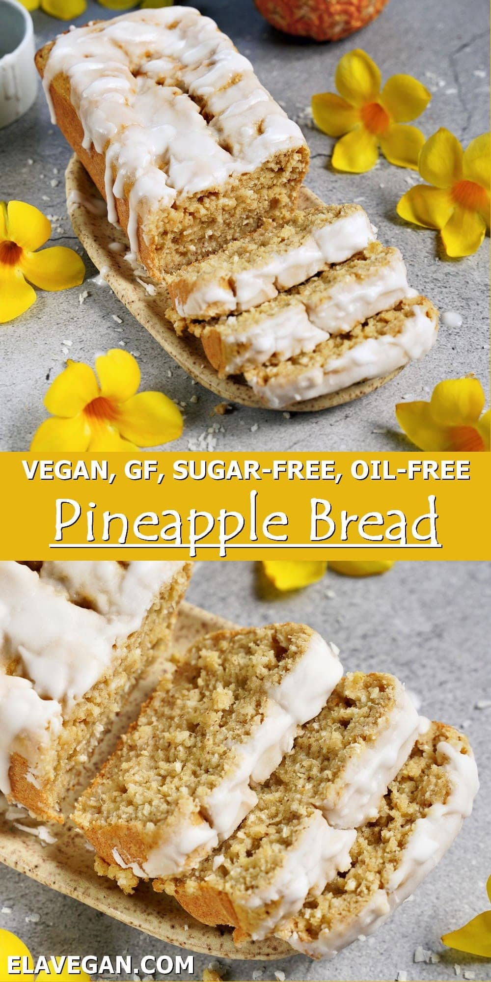 Pinterest Collage vegan, GF, sugar-free, oil-free pineapple bread